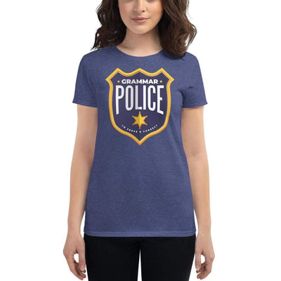 The Philosopher's Shirt Grammar Police - To serve and correct <br><br>Women's T-Shirt