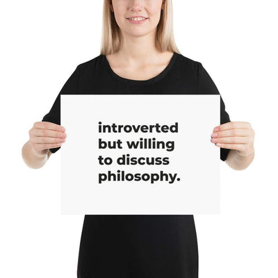 The Philosopher's Shirt Poster introverted but willing to discuss philosophy. <br><br>Poster