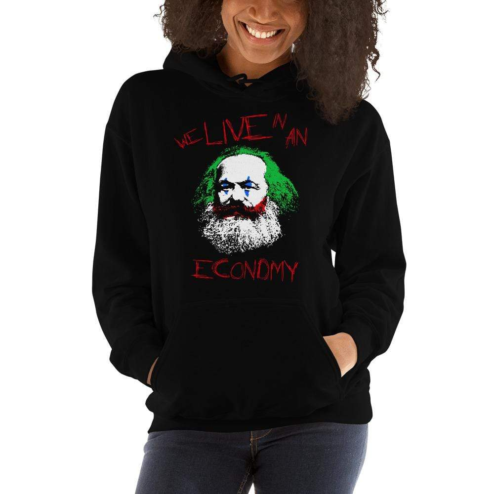 The Philosopher's Shirt Hoodie Joker Philosophers - Marx: We live in an economy <br><br>Hoodie