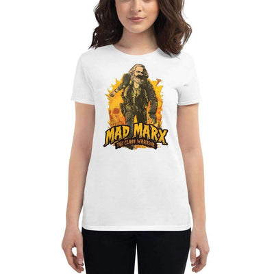 The Philosopher's Shirt Women's T-Shirt Mad Marx - The Class Warrior