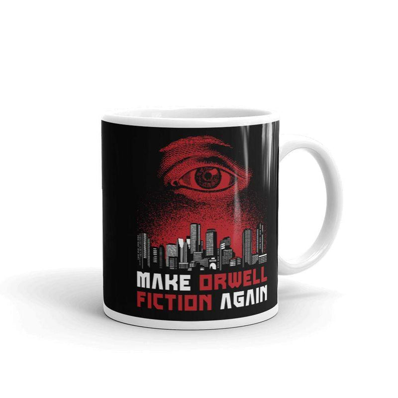 The Philosopher's Shirt Mug Make Orwell Fiction Again - Dystopian Version <br><br>Mug