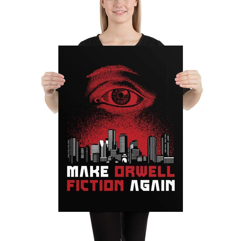 The Philosopher's Shirt Poster Make Orwell Fiction Again - Dystopian Version <br><br>Poster