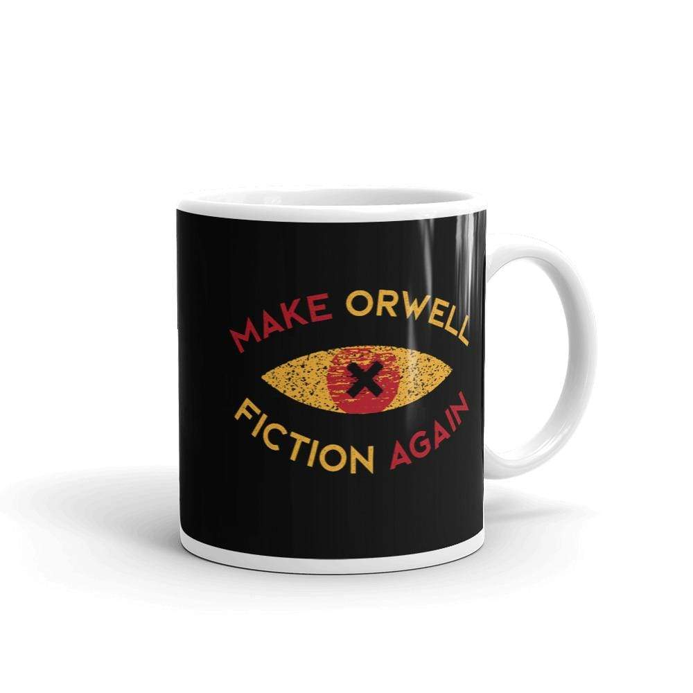 The Philosopher's Shirt Mug Make Orwell Fiction Again Recon Eye <br><br>Mug