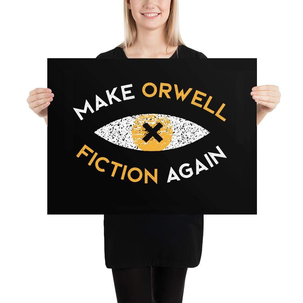 The Philosopher's Shirt Poster Make Orwell Fiction Again Recon Eye <br><br>Poster