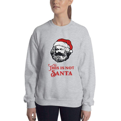 The Philosopher's Shirt Sweatshirt Marx - This Is Not Santa