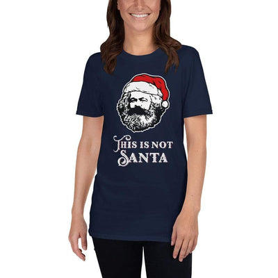 The Philosopher's Shirt Unisex Premium T-Shirt Marx - This Is Not Santa <br><br>Unisex Premium T-Shirt
