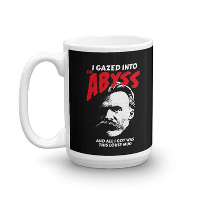 The Philosopher's Shirt Mug Nietzsche - I Gazed Into The Abyss