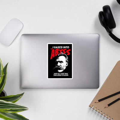 The Philosopher's Shirt Nietzsche - I Gazed Into The Abyss <br><br>Sticker