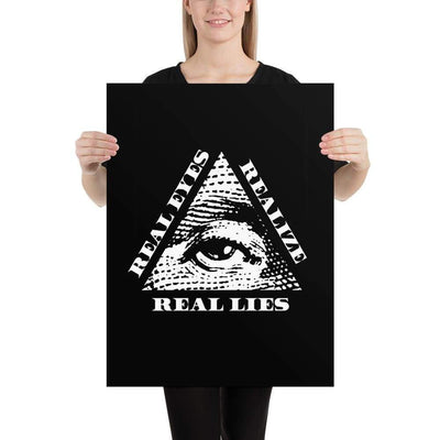 The Philosopher's Shirt Poster Real Eyes Realize Real Lies <br><br>Poster