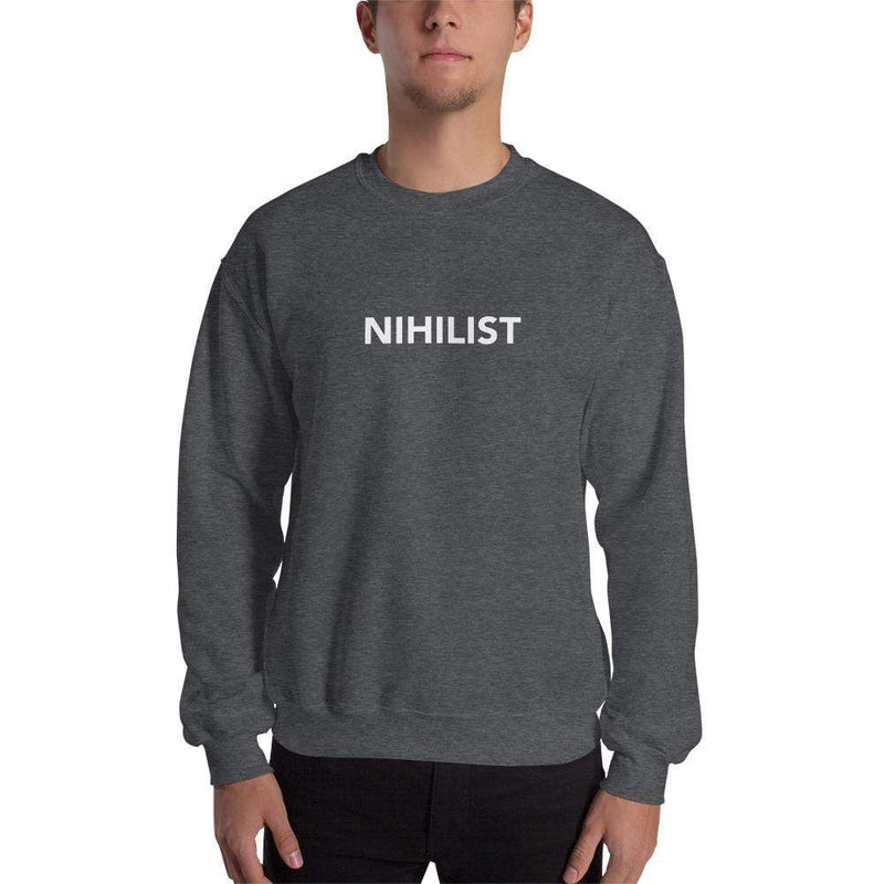 The Philosopher's Shirt Schools of thought - Nihilist <br><br>Sweatshirt