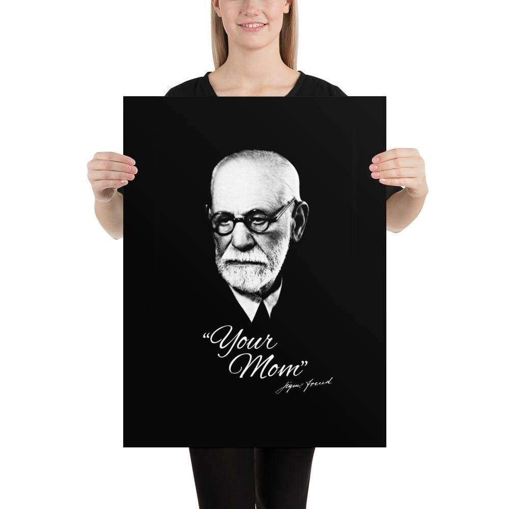 The Philosopher's Shirt Poster Sigmund Freud - Your Mom (US) <br><br>Poster