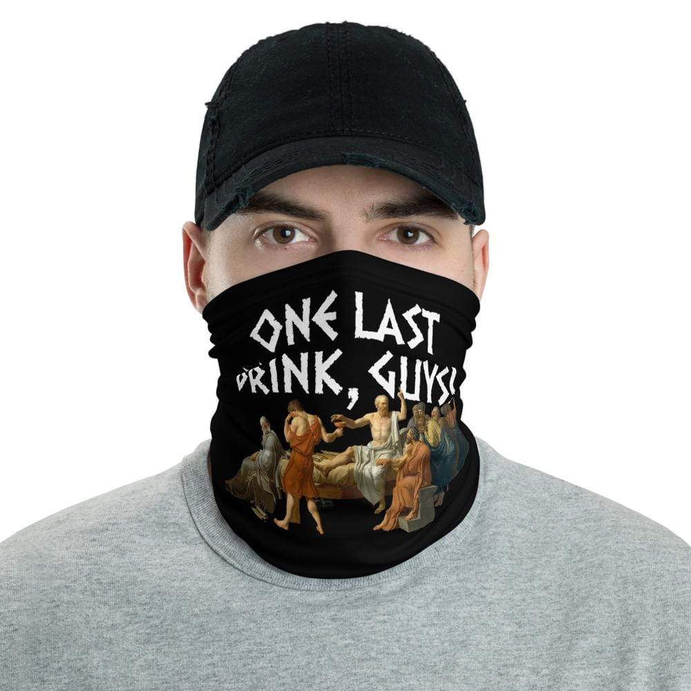 The Philosopher's Shirt Neck Gaiter Socrates - One last drink <br><br>Neck Gaiter