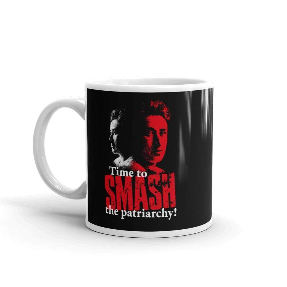 The Philosopher's Shirt Mug Time to SMASH the patriarchy! by Rosa Luxemburg <br><br>Mug