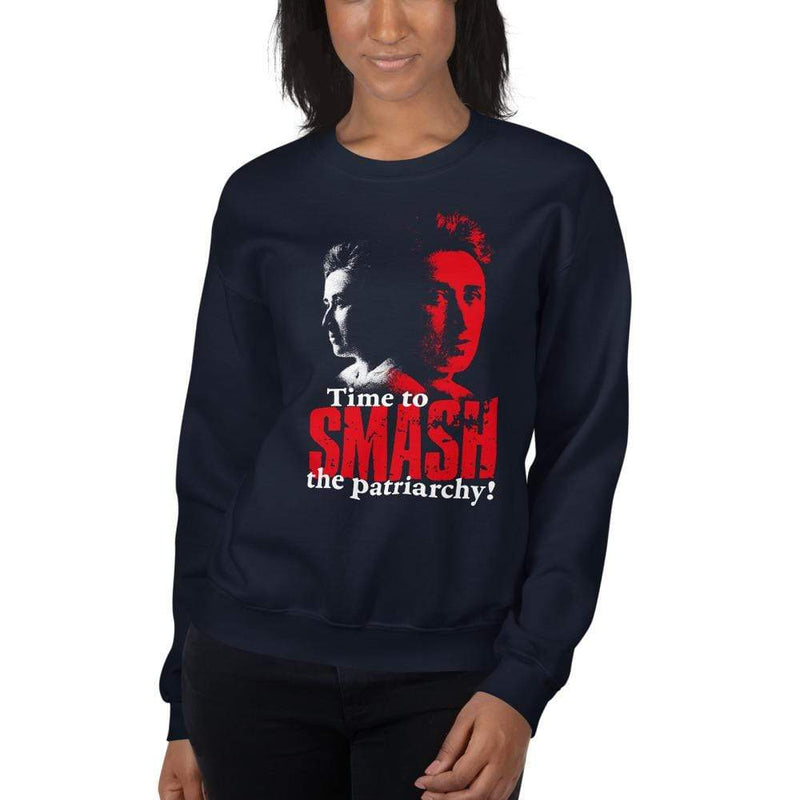 The Philosopher's Shirt Sweatshirt Time to SMASH the patriarchy! by Rosa Luxemburg <br><br>Sweatshirt