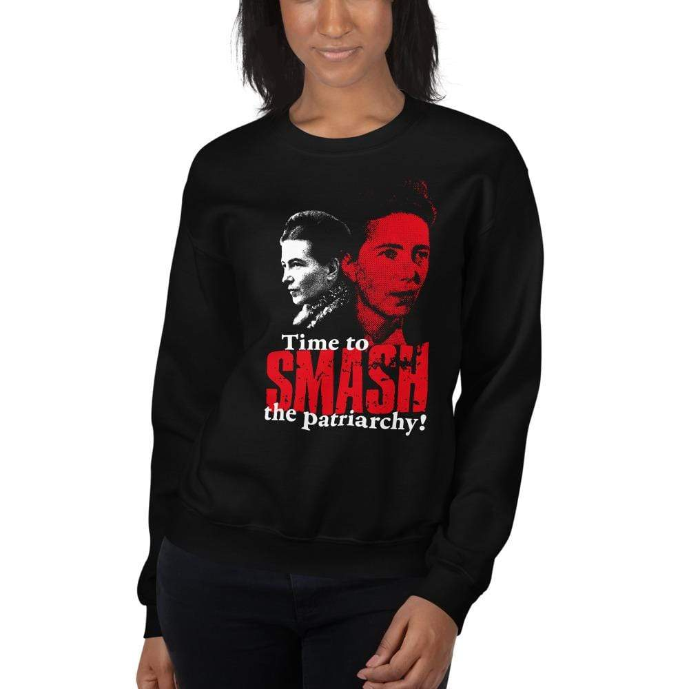 The Philosopher's Shirt Sweatshirt Time to SMASH the patriarchy! by Simone de Beauvoir <br><br>Sweatshirt