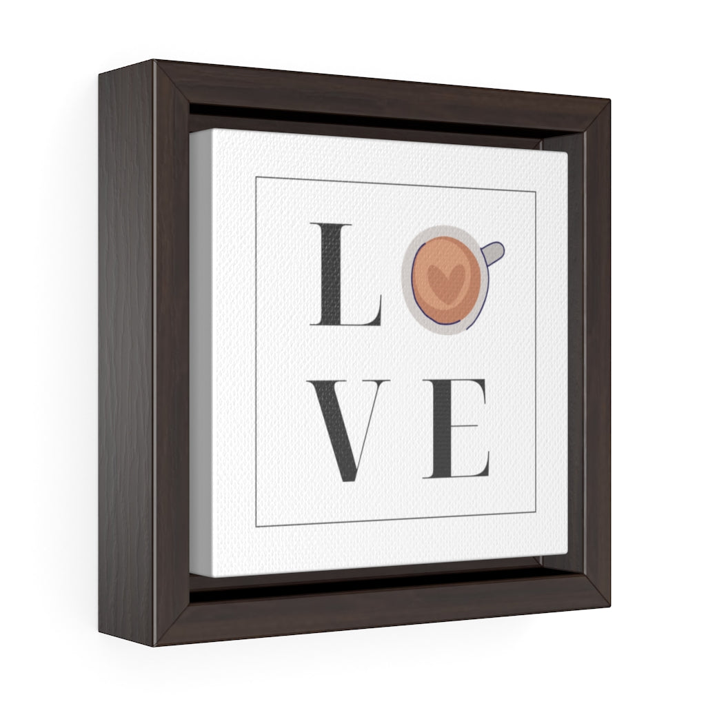 Coffee Love Square Framed Premium Gallery Wrap Canvas