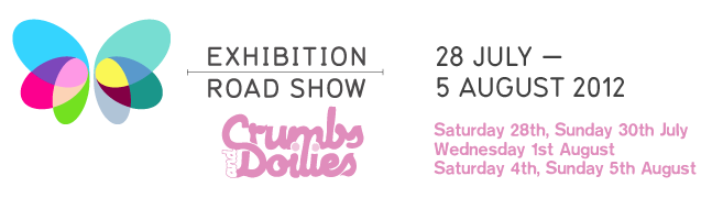 Exhibition Road Show 2012 with Crumbs and Doilies banner
