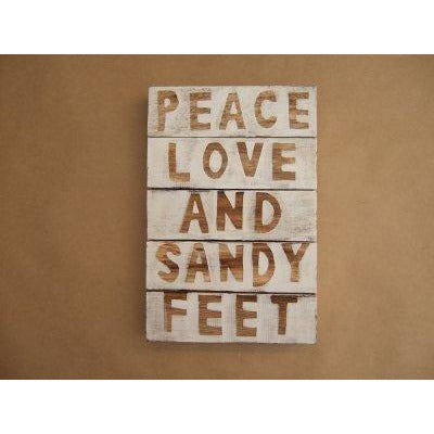 Peace Love and Sandy Feet Sign