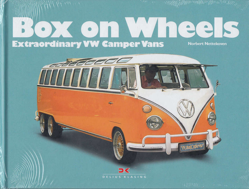 Box on Wheels: Extraordinary VW Camper Vans