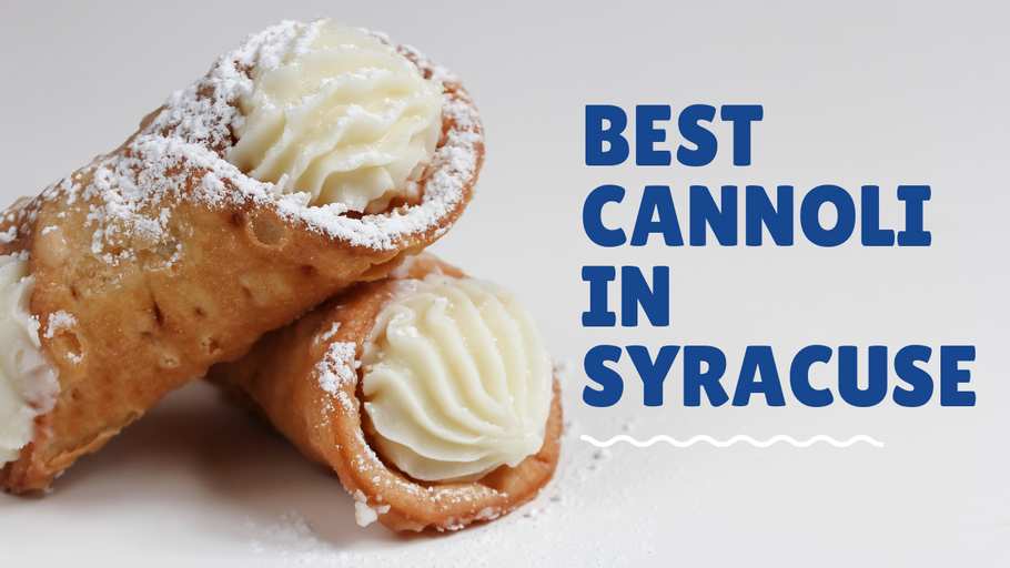 The Best Cannoli in Syracuse!