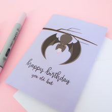 Load image into Gallery viewer, Happy Birthday Old Bat Greeting Card