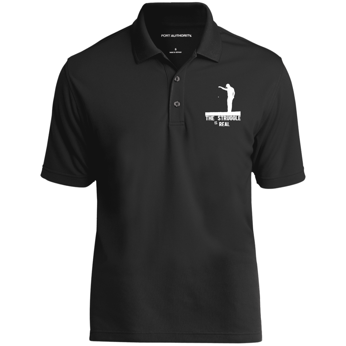 The Struggle Is Real- Port Authority Dry Zone UV Micro-Mesh Polo Black