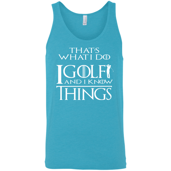 I Golf and I Know things-  Funny Golf Tank Top