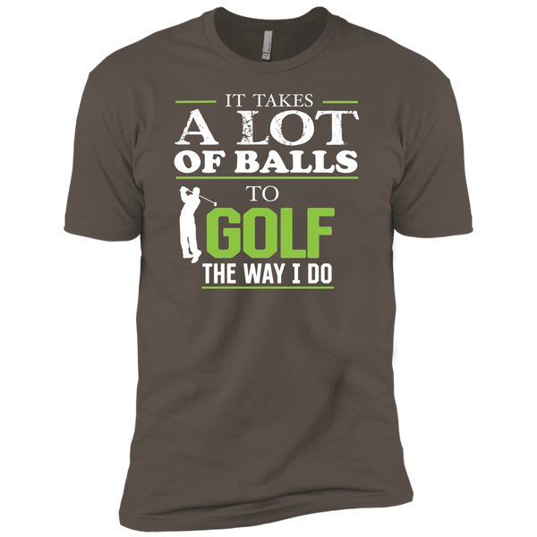 It Takes A lot Of Balls To Golf The Way I do - Premium Short Sleeve T-Shirt
