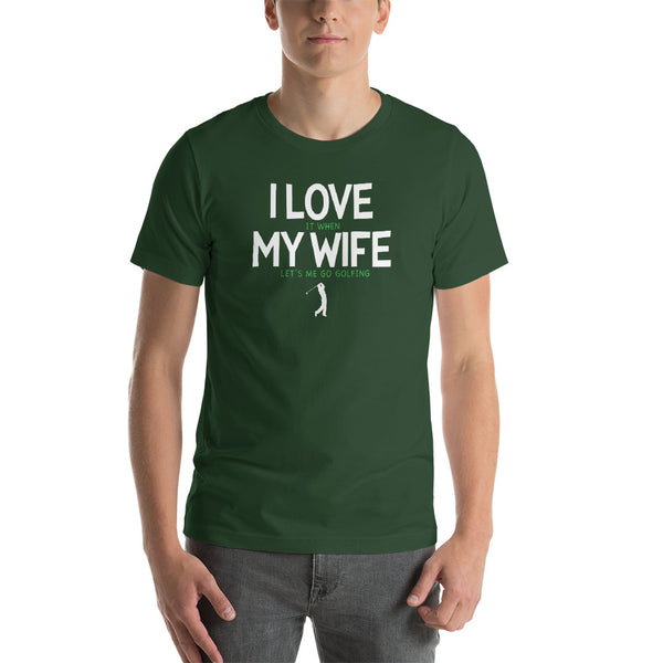 I Love My Wife - Funny Golf T-shirt