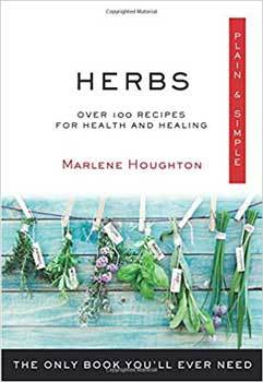Herbs Plain & Simple by Marlene Houghton