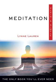 Meditation plain & simple by Lynne Lauren