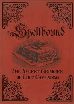 Spellbound Secret Grimoire by Lucy Cavendish