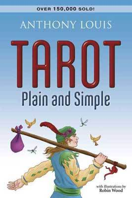 Tarot Plain and Simple  by Anthony Louis