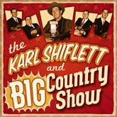KARL SHIFLETT 'Karl Shiflett & Big Country Show' REB-1752-CD