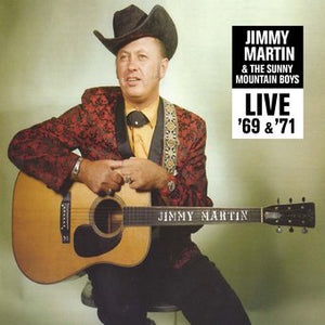 JIMMY MARTIN & THE SUNNY MOUNTAIN BOYS 'Live '69 &'71' ROC-3299-CD