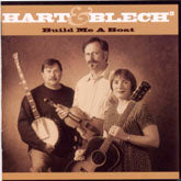 HART & BLECH 'Build Me A Boat' VOY-354-CD OUT-OF-PRINT