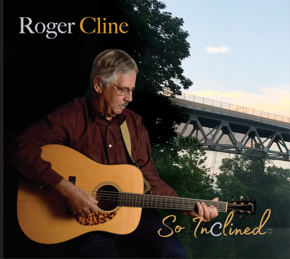 ROGER CLINE  'So Inclined'  WRM-0002-CD