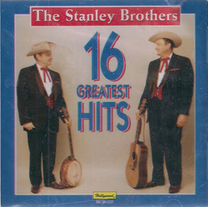 THE STANLEY BROTHERS '16 Greatest Hits' HCD-133