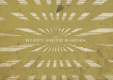 THE HARRY SMITH B-SIDES 4 CD box set DTD-051-4CD
