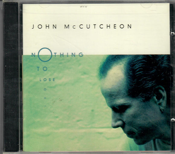 JOHN MCCUTCHEON 'NOTHING TO LOSE' ROU-0358