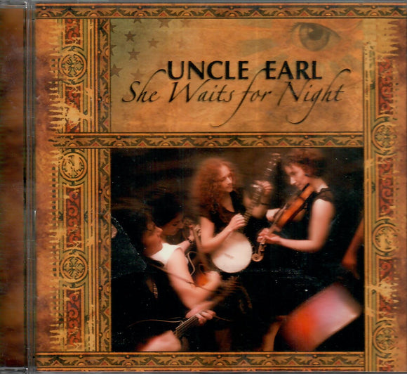 UNCLE EARL 'SHE WAITS FOR NIGHT' ROU-0565