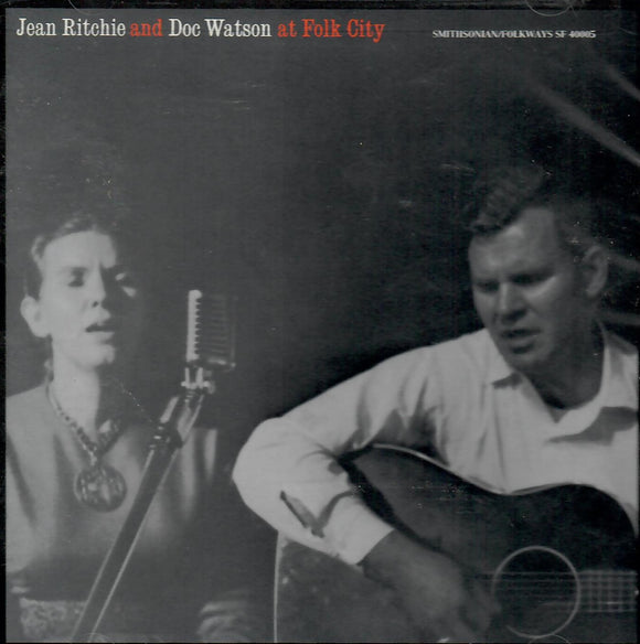 JEAN RITCHIE/DOC WATSON 'AT FOLK CITY' SF-40005