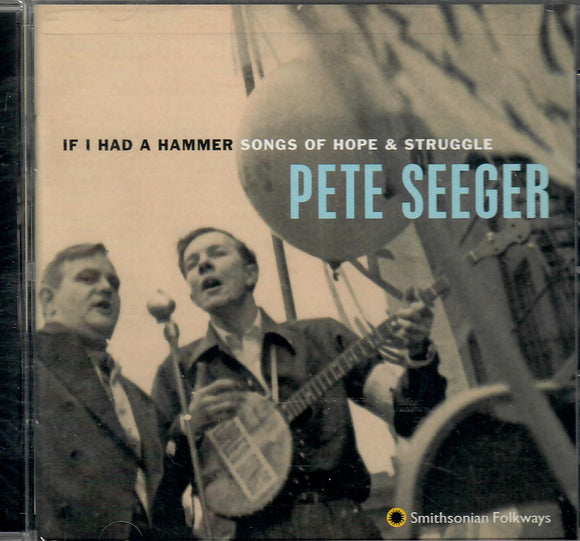 PETE SEEGER 'If I Had A Hammer' SF-40096-CD