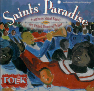'Saints' Paradise: Trombone Shout Bands from the United House of Prayer' SFW-40117