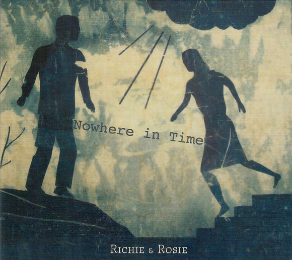 Richie & Rosie 'Nowhere in Time'