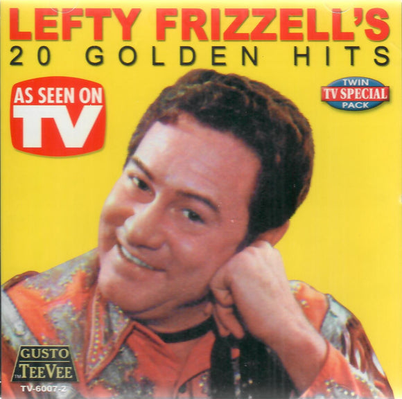 LEFTY FRIZZELL'S '20 GOLDEN HITS' TVC-6007-2