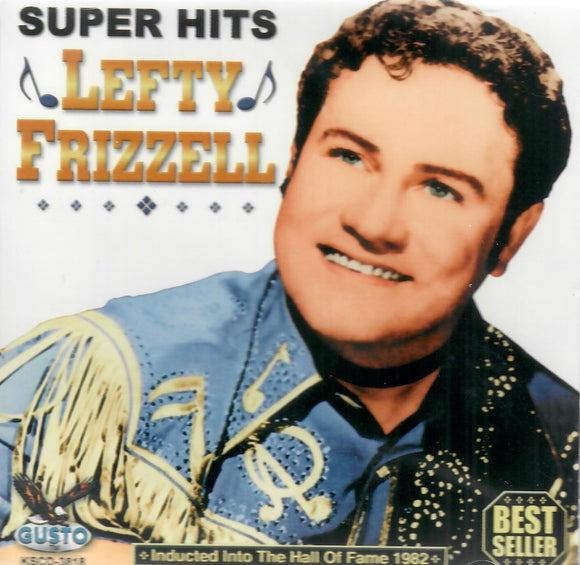 LEFTY FRIZZELL 'SUPER HITS' KNG-3818