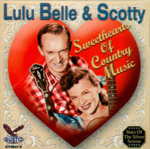 LULU BELLE & SCOTTY 'Sweethearts of Country Music' GUSTO-0821