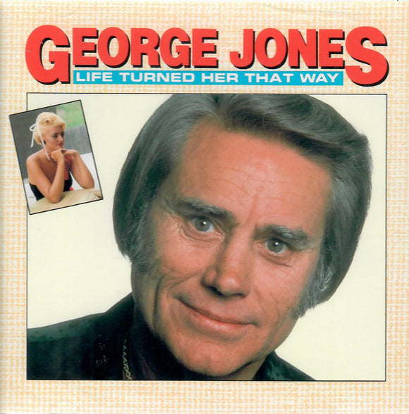 George Jones 'LIFE TURNED HER THAT WAY' HCD-351