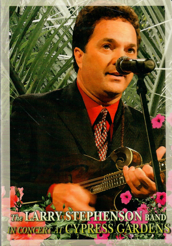 LARRY STEPHENSON BAND 'In Concert at Cypress Gardens' PRC-0109-DVD